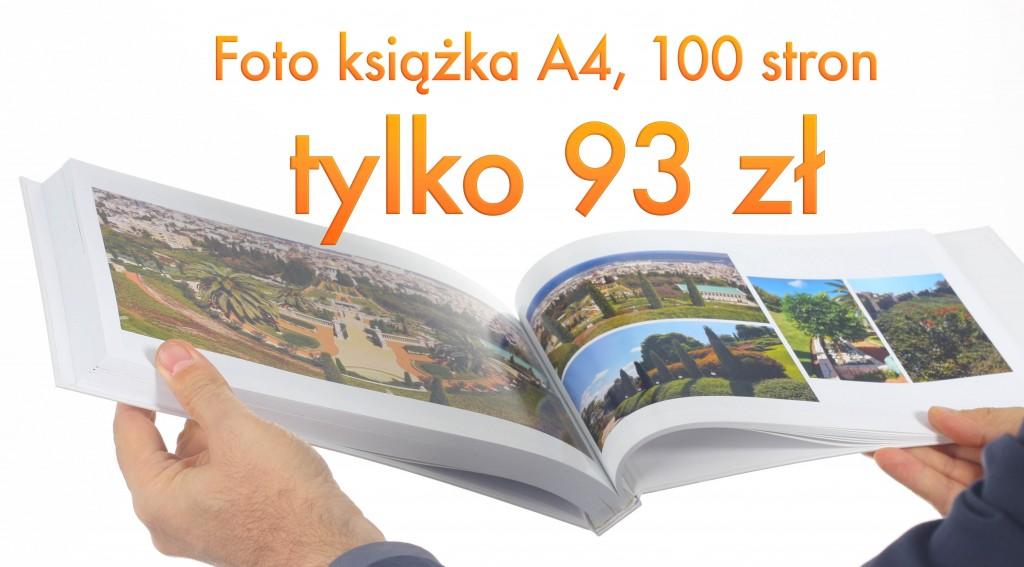 fotoksiążka A4 100 stron za 93 zł