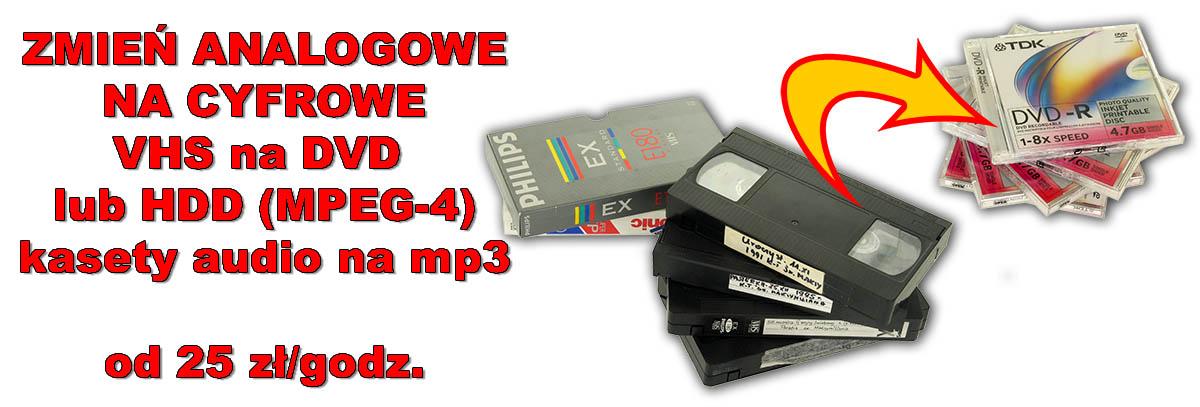 przegrywanie z VHS kaset audio na DVD, HDD